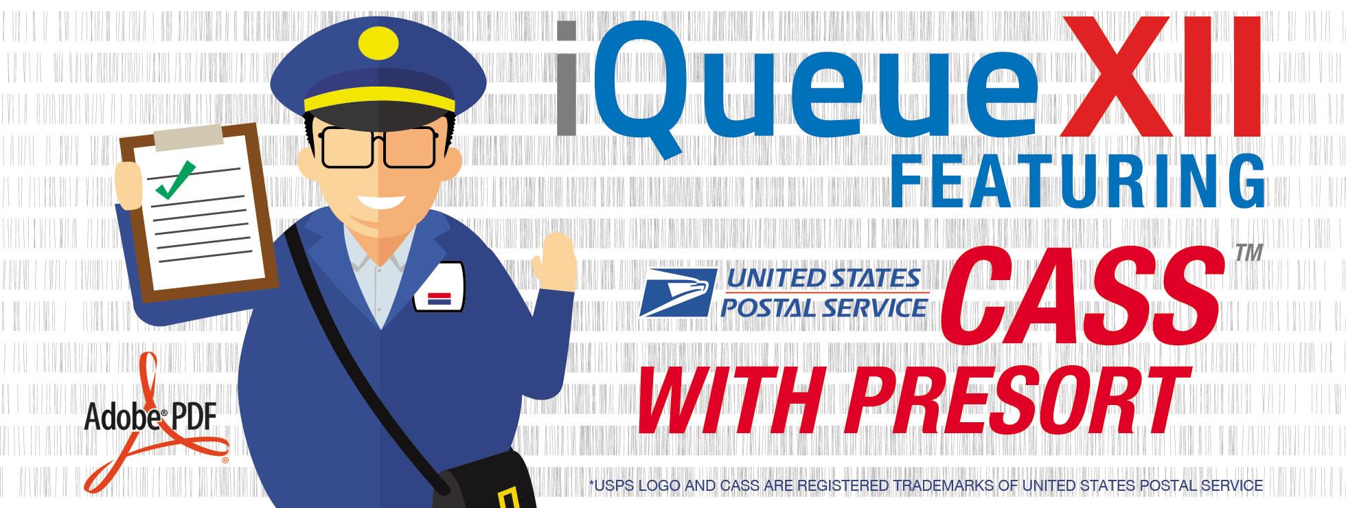iQueue: CASS Address Certification & Presort