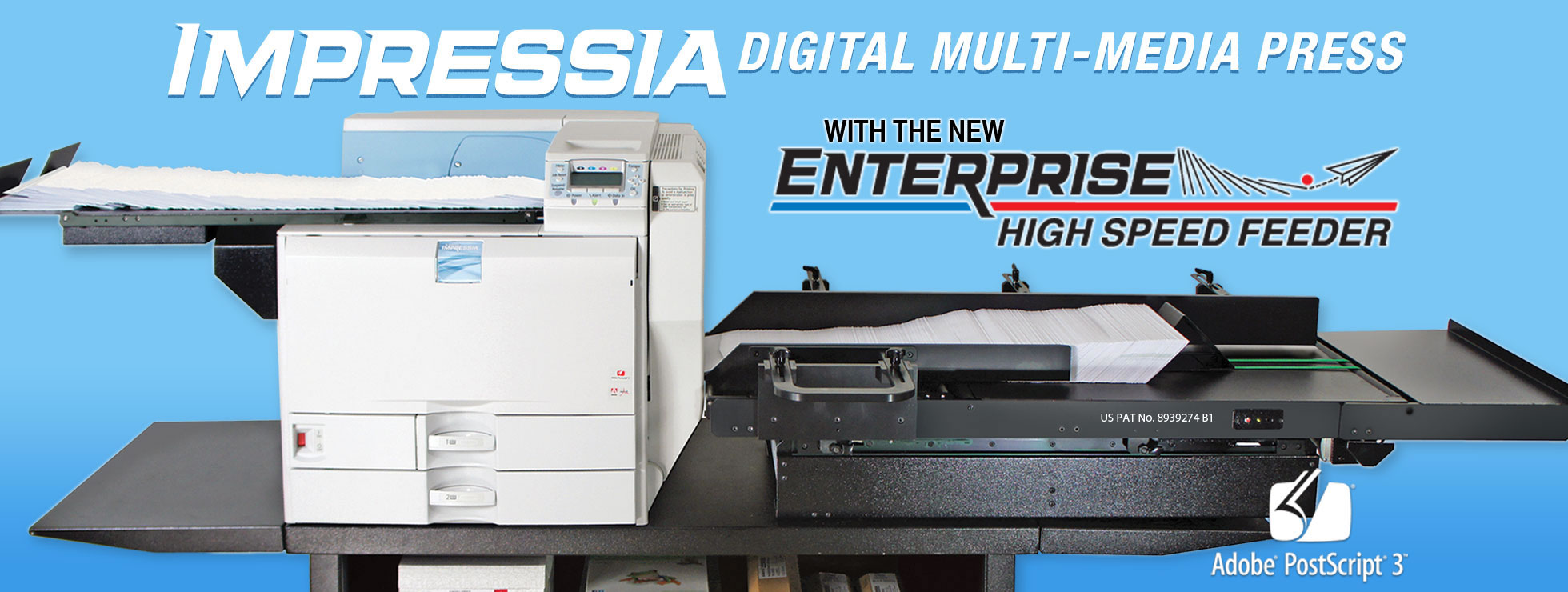 Impressia Digital Multi-Media Press with Enterprise High Speed Feeder
