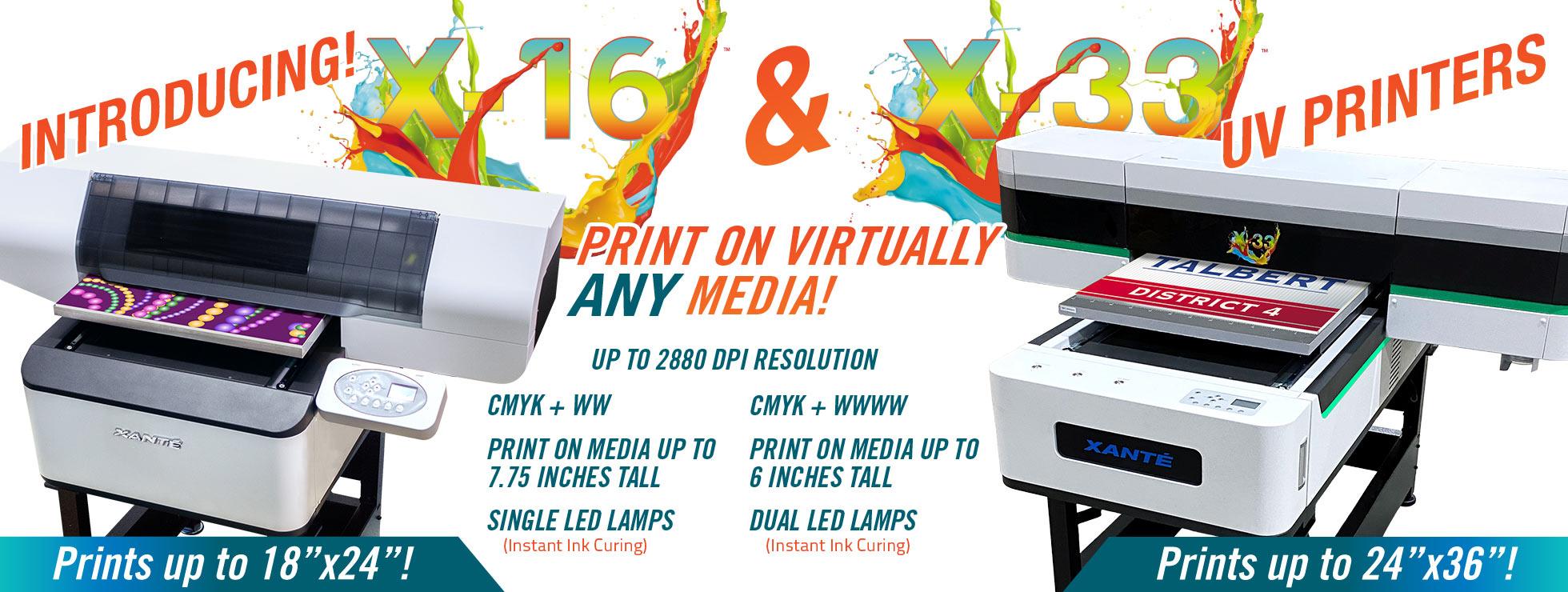 X-16 and X-33 UV Printer